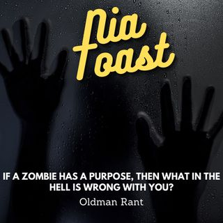 Ujamaa Toast - (The Main) If  a zombie....