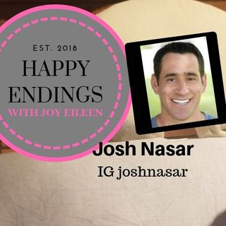 Happy Endings with Joy Eileen: Josh Nasar