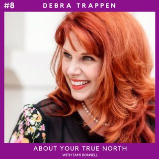 #8 - Debra Trappen - Empowerment Coach