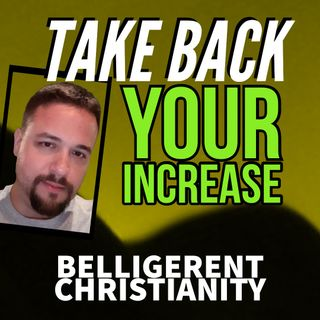Take Back Your Increase
