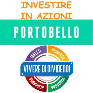 INVESTIRE IN AZIONI PORTOBELLO - ne parliamo con il CEO Roberto Panfili
