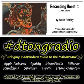 Top Indie Music Artists on #dtongradio - Powered by Musician Austin Findley