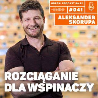 #041 8a.pl - Aleksander Skorupa. Rozciąganie dla wspinaczy.