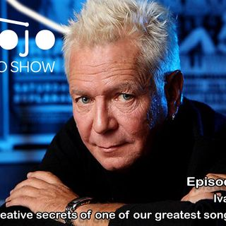 The Mojo Radio Show - Ep 103: The Rituals, Habits and Creative Writing Secrets of an Aussie Rock Icon- Iva Davies.