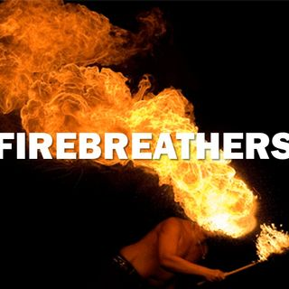 Firebreathers - Morning Manna #2666