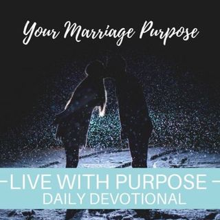 #034 Your Marriage Purpose