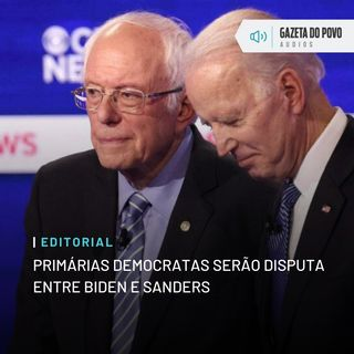 Editorial: Primárias democratas serão disputa entre Biden e Sanders