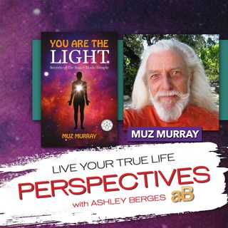 You are the Light with Muz Murray [Ep.686]