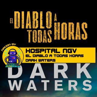 El diablo a toda hora y Dark Water - Review - 27 de septiembre