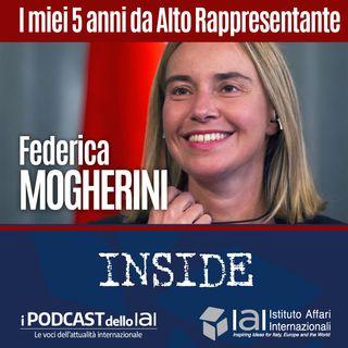 Federica Mogherini - I miei 5 anni da Alto Rappresentante