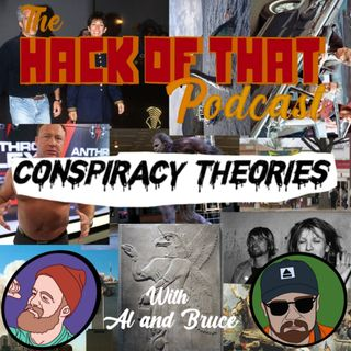 The Hack Of Conspiracy Theories - Episode 14