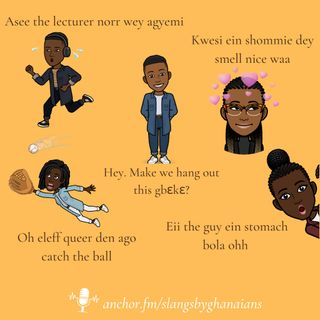 Ghanaian Pidgin English Slangs
