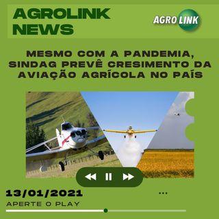 Agrolink News - Destaques do dia 13 de janeiro