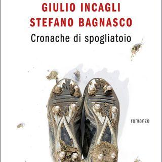 """Stefano Bagnasco """"Cronache di spogliatoio"""""""