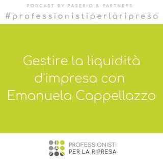 Gestire la liquidità d'impresa con Emanuela Cappellazzo