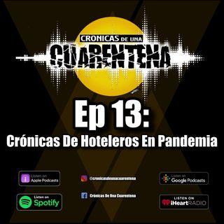 Ep 13: Crónicas De Hoteleros En Pandemia