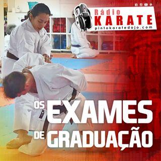 OS EXAMES DE GRADUAÇÃO - Rádio Karate