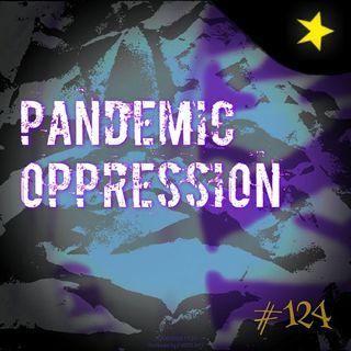 Pandemic oppression (#124)