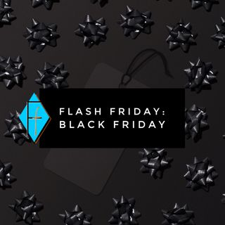 Flash Friday 012: Black Friday