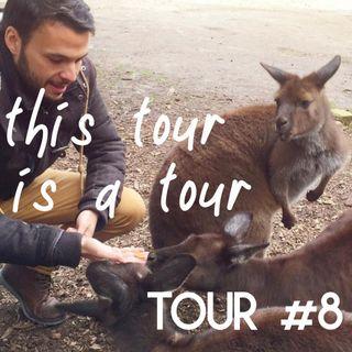 Tour#8: A Viagem