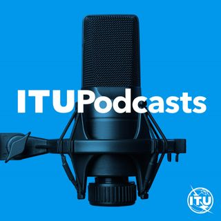 ITU Podcasts