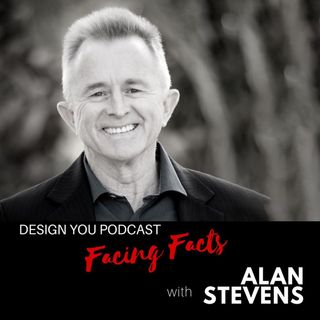 EP 049 – Facing Facts with Alan Stevens