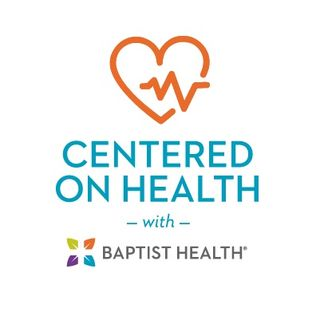 Centered on Health with Baptist Health