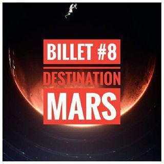 Billet 8 - Destination Mars avec Missions