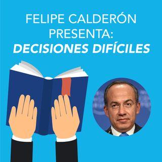 Felipe Calderón Hinojosa presenta Decisiones difíciles