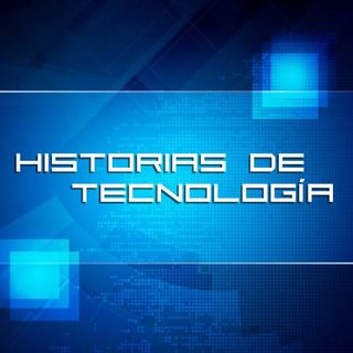 Historias de Tecnologia