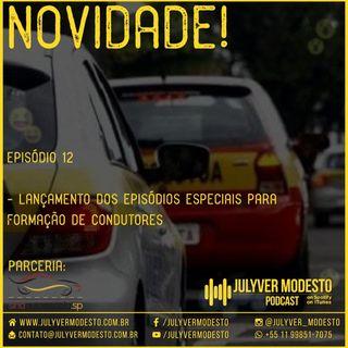 Episódio 12 - Trânsito, por Julyver Modesto