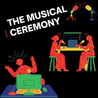 The Musical Ceremony