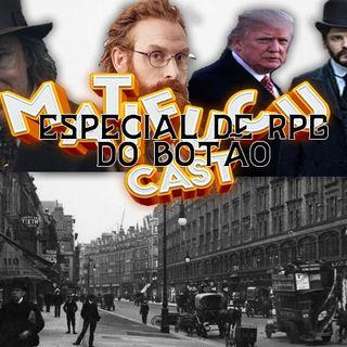 MATIFUCUCAST ESPECIAL RPG BOTÃO PARTE 1 completa