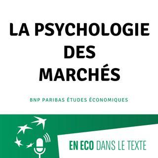 #03 - La psychologie des marchés