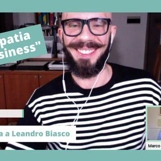 Empatia e Business: intervista a Leandro Biasco