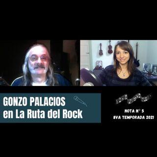 La Ruta del Rock con Gonzo Palacios
