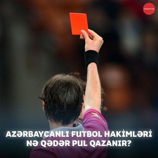 Azərbaycanlı futbol hakimləri nə qədər pul qazanır? | Overtime #25