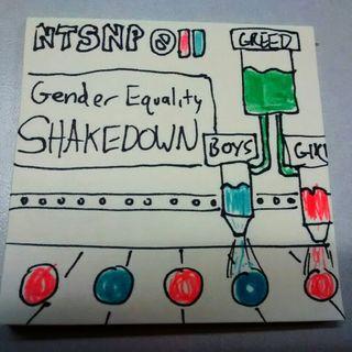 011 - Gender Equality SHAKEDOWN