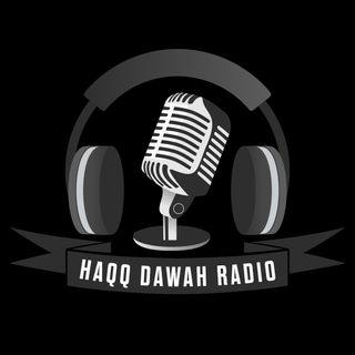 Haqq Dawah Radio /w DJ Takbir Khan  S2.E1