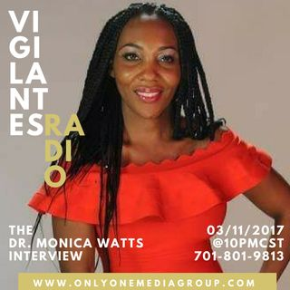 The Dr. Monica Watts Interview.