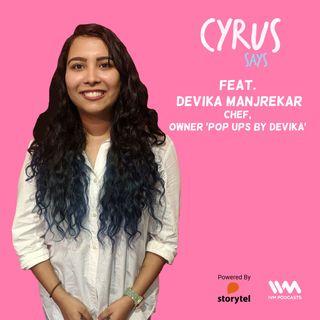 Ep. 438: feat. Devika Manjrekar
