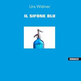 """Roberta Gado / Urs Widmer """"Il sifone blu"""" Keller Editore"""