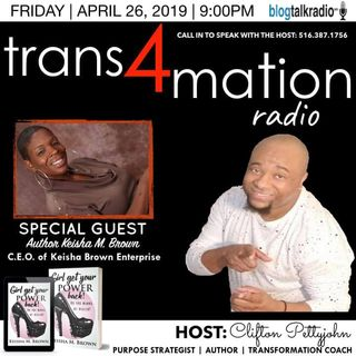 Trans4mation Radio is Joined by Author Keisha M Brown