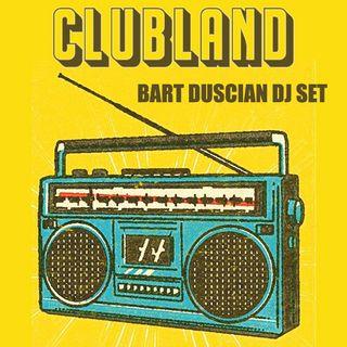 ClubLand Mix Ep2 Bart Duscian