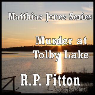 MURDER AT TOLBY LAKE-EPISODE 1