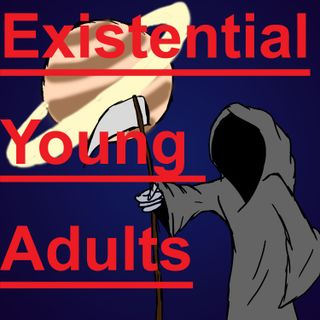 Existential Young Adults