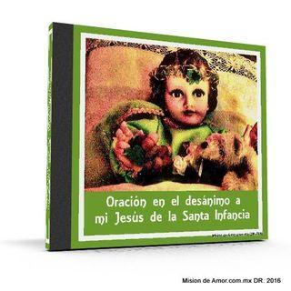 Oraciónen el desánimo al niño Jesús