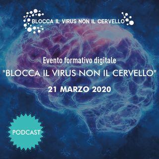 Blocca il Virus non il Cervello - Evento ideato e condotto da Stefano Santori