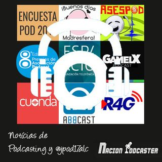 Nacion Podcaster 124 Noticias de Podcasting y @jpod17alc