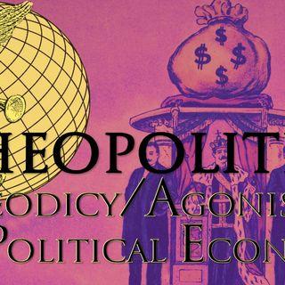 Theopolitics: Theodicy/Agonistics of Political Economy (Reading Milbank, 2)